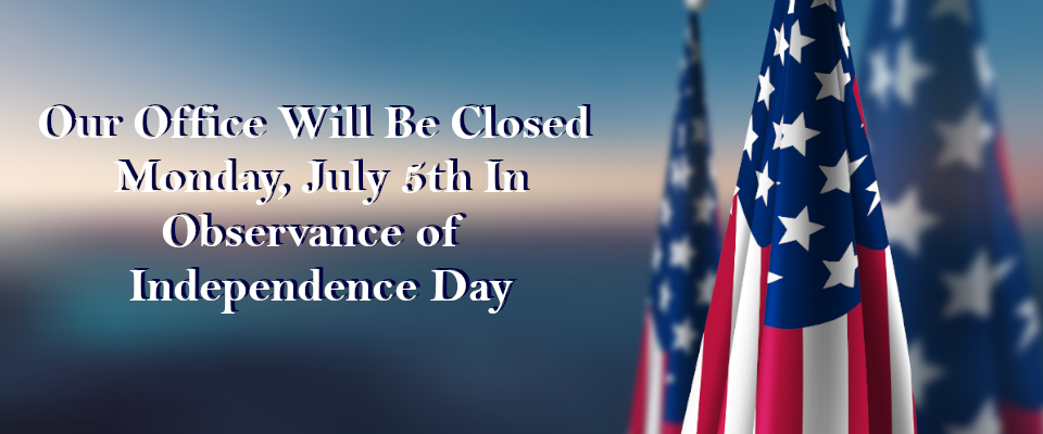July 4th Office Closed Banner